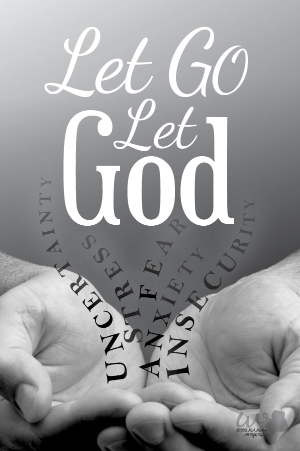 what happens when you let go and let god